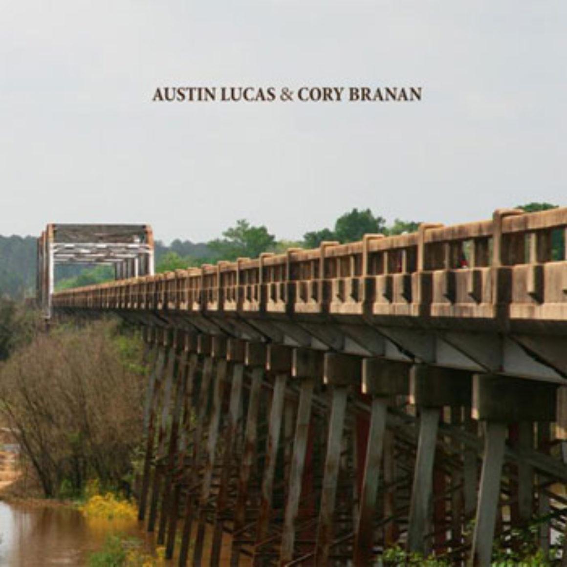 Austin Lucas - Cory Branan Split