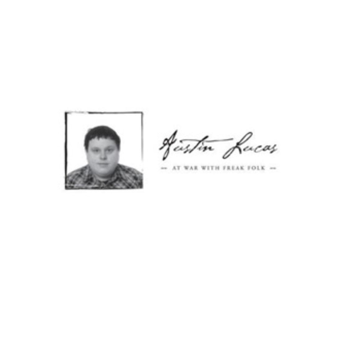 Austin Lucas - At War With Freak Folk