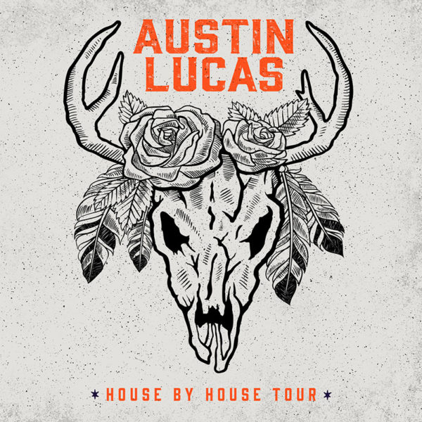Austin Lucas - House by House